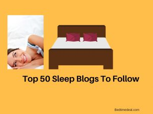 Top 50 sleep bed time blogs to follow